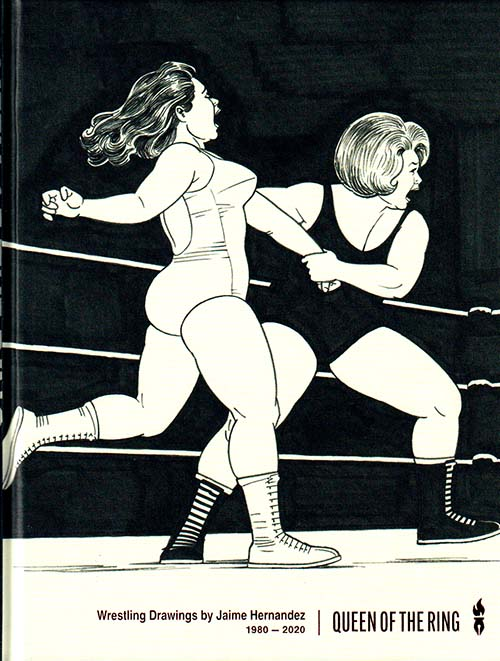 Queen of the Ring by Jaime Hernandez